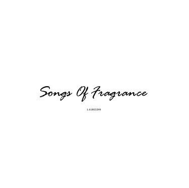 SONGS OF FRAGRANCE